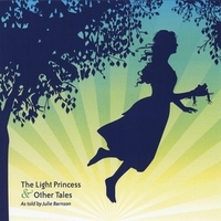 Julie Barnson | The Light Princess & Other Tales