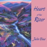 Julie Blue | Heart of the River