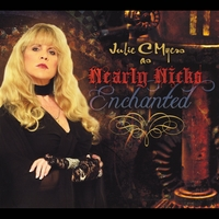 Julie C Myers | Enchanted... Julie C Myers as Nearly Nicks