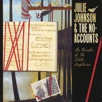 Julie Johnson & The No-Accounts | The Banks of The Little Auplaine
