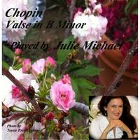 Julie Michael | Waltz in B Minor, Op  69, No  2 | CD Baby Music Store