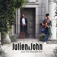 Julien & John | Just the Way We Are
