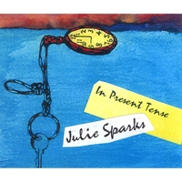 Juliana Sparks | In Present Tense