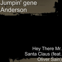 Jumpin' Gene Anderson | Hey There Mr. Santa Claus
