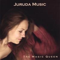 JURUDA MUSIC: The Magic Queen