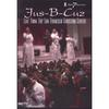 Jus-B-Cuz: Live From the San Francisco Christian Center DVD