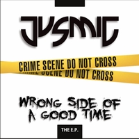 Jus Mic | Wrong Side of a Good Time