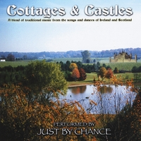 Just By Chance: Cottages & Castles