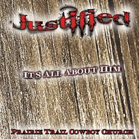 Justified | It's All About Him