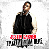 Justin Garner: Take It From Here (Deluxe Version)