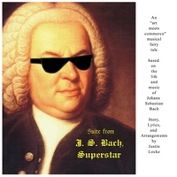 Justin Locke | Suite From J.S. Bach, Superstar