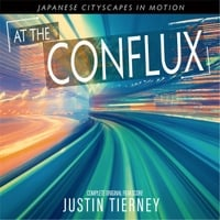 Justin Tierney | At the Conflux (Original Film Score)