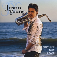Justin Young | Nothin' But Love