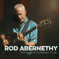 Rod Abernethy | The Man I'm Supposed to Be