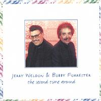 Jerry Weldon & Bobby Forrester | The Second Time Around