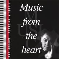 John William Burrows | Music From the Heart