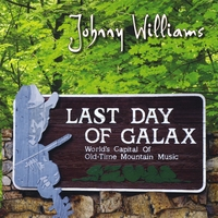 Johnny Williams | Last Day of Galax