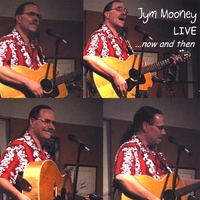 Jym Mooney | LIVE... Now and Then