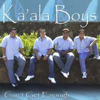 Ka'ala Boys | Can't Get Enough