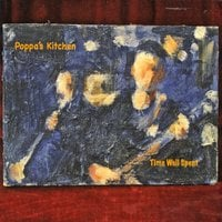 Poppa's Kitchen | Time Well Spent
