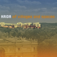 Kaida | Of Villages and Spaces
