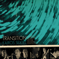 Kairos Sextet | Transition