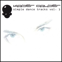 Kaiser Gayser | Simple Dance Tracks - Vol. 1
