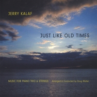 Jerry Kalaf | Just Like Old Times