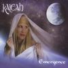 Kaleah: Emergence