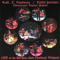 Kali. Z. Fasteau & Kidd Jordan | Live At The Kerava Jazz Festival: Finland