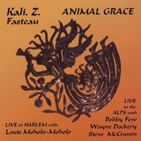 Kali. Z. Fasteau | Animal Grace