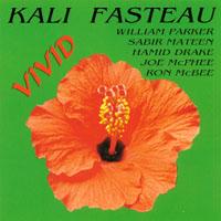 Kali Z. Fasteau: Vivid