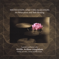 Krista Arthur-Magidson | Meditation and Visualization for Relaxation and Self-Healing