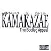 Kamakazae: Tha Bootleg Appeal