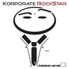 KAMERON CORVET: Korporate Rockstar