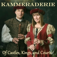 Kammeraderie: Of Castles, Kings, And Courts