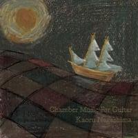 Kaoru Nagashima: Chamber Music for Guitar