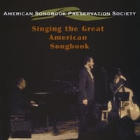 Ron Kaplan American Songbook Preservation Society | Singing the Great American Songbook