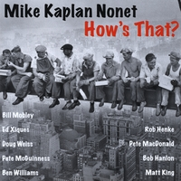 Mike Kaplan Nonet | How's That?