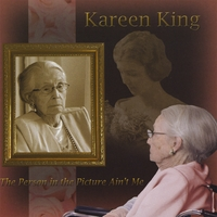 Kareen King | The Person in the Picture Ain't Me