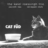 Karel Roessingh: Cat Fud