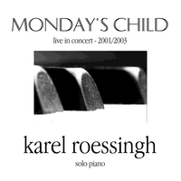 Karel Roessingh | Monday's Child