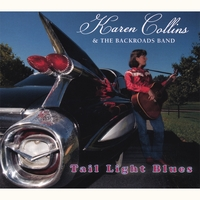 Karen Collins & Backroads Band | Tail Light Blues