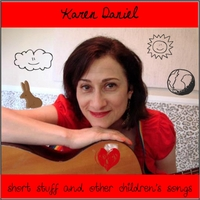 Karen Daniel | Short Stuff and Other Children's Songs