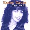 KAREN DAVIS: Two Hearts