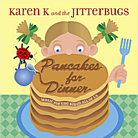 Karen K and the Jitterbugs | Pancakes for Dinner