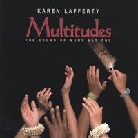 Karen Lafferty | Multitudes: The Sound of Many Nations