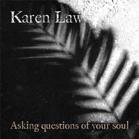 Karen Law | Asking Questions of Your Soul