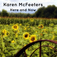 Karen McFeeters | Here and Now