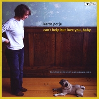 Karen Potje | Can't Help But Love You, Baby